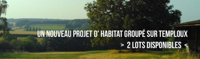 Nouvel Habitat Groupé à Temploux > 2 lots disponibles
